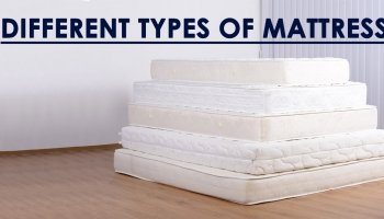 Types of Mattresses | All about Memory Foam, Pillow Top, Latex, and More